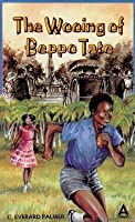 The Wooing of Beppo Tate