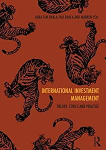 International Investment Management: Theory, Ethics and Practice