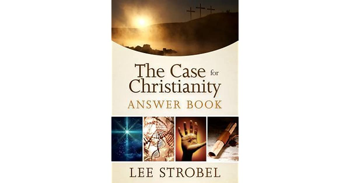 summary of the case for christ 'the case for christ posts' are all in relation to a particular book by lee strobel, oddly enough entitled 'the case for christ' it's not often one has the opportunity to read such a well written piece of propaganda these posts are intended to break down the book chapter by chapter and explain what is.