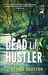 Dead Lil' Hustler (A Loon Lake Mystery #14)