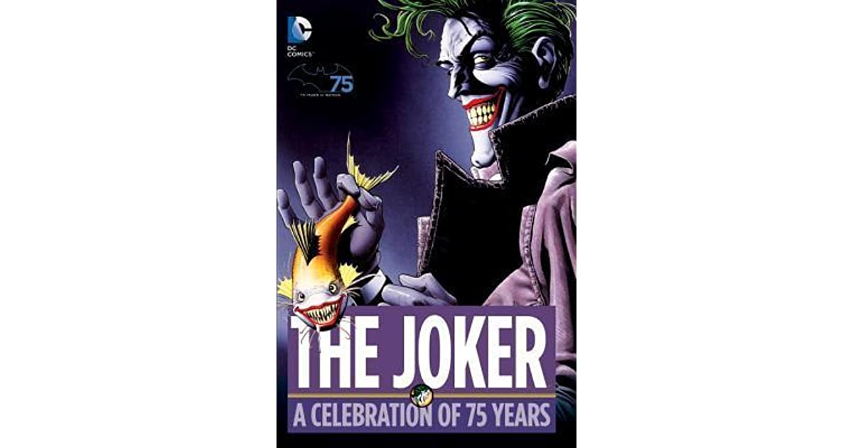The joker a celebration of 75 years by bill finger fandeluxe Images