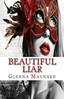 Beautiful Liar (The Masquerade #2)
