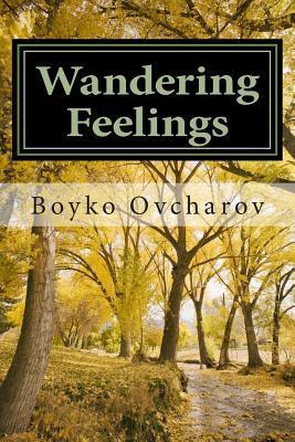 Read Wandering Feelings By Boyko Ovcharov