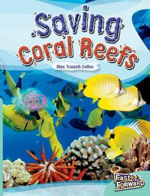 Saving Coral Reefs Fast Lane Turquoise Non-Fiction