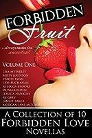 Forbidden Fruit: Volume One