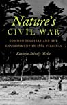 Nature's Civil War by Kathryn Shively Meier