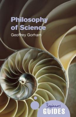 Philosophy of Science: A Beginner's Guide