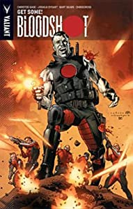 Bloodshot, Volume 5: Get Some and Other Stories