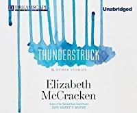 Thunderstruck: & Other Stories