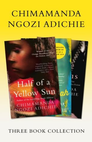 Half of a Yellow Sun / Americanah / Purple Hibiscus by Chimamanda Ngozi Adichie