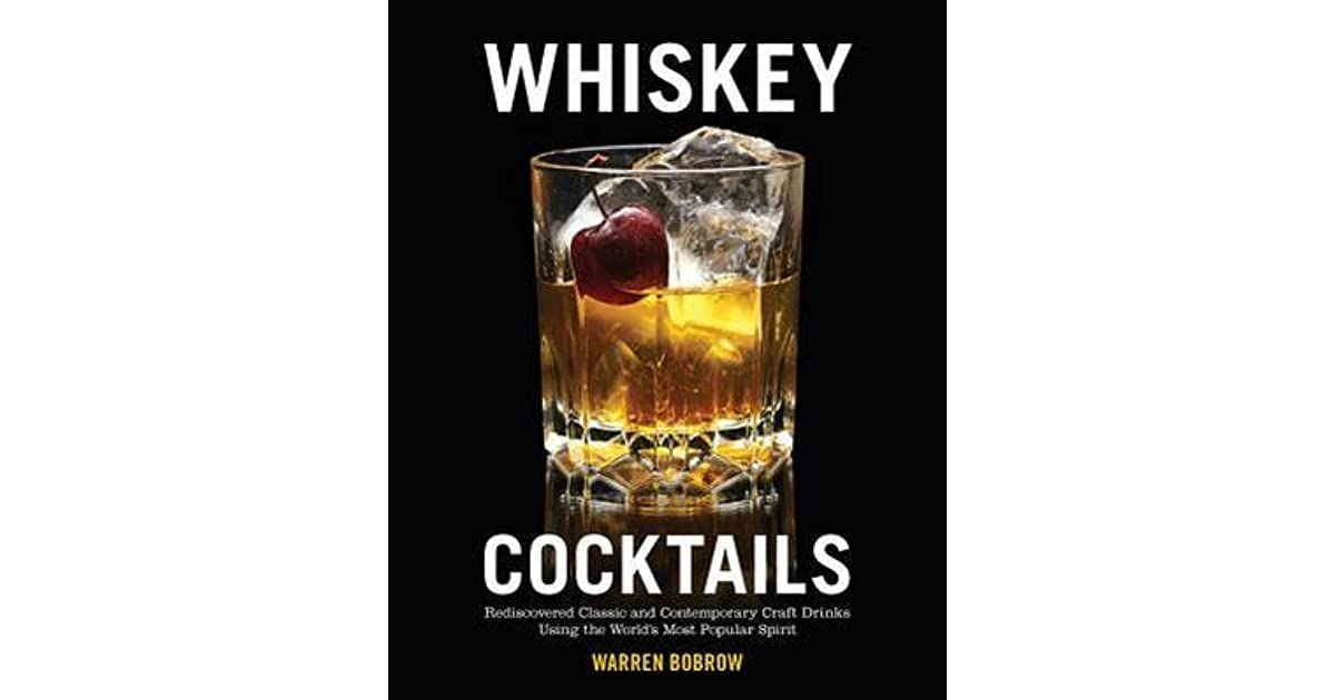 Book giveaway for whiskey cocktails rediscovered classics for Most popular whiskey drinks