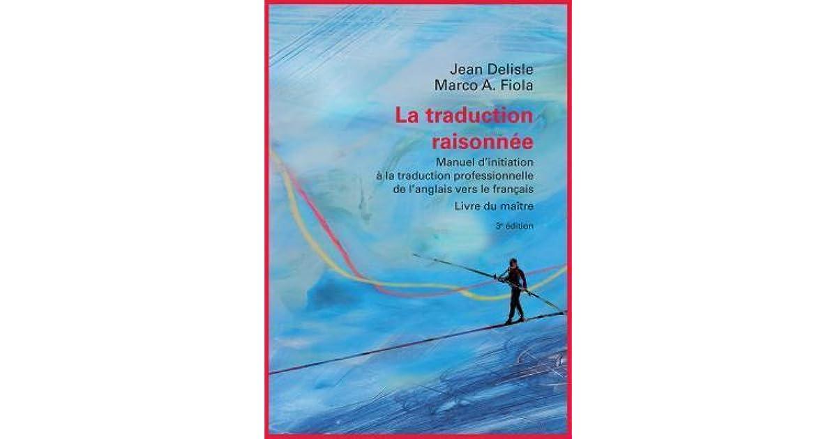 La Traduction Raisonnee 3e Edition Livre Du Maitre Manuel