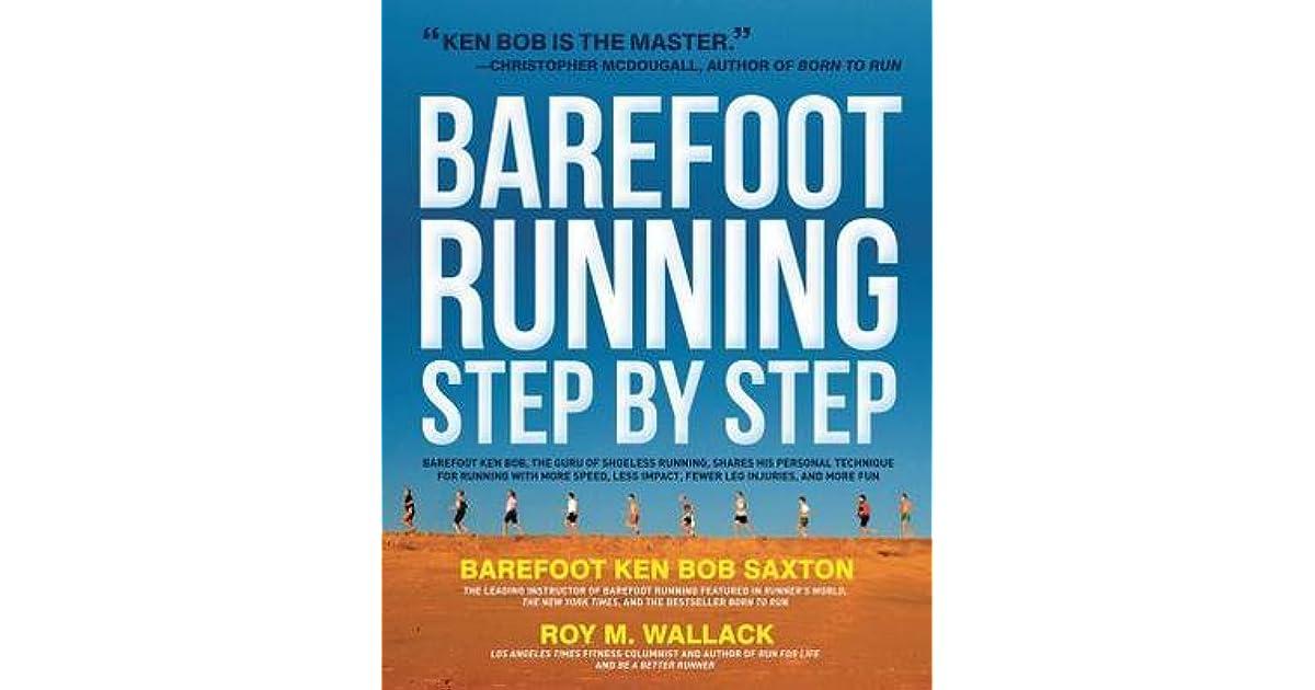 5478dc6fc5c82 Barefoot Running Step by Step  Barefoot Ken Bob