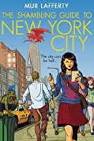 The Shambling Guide to New York City (The Shambling Guides, #1)