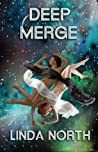Deep Merge by Linda North