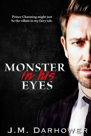 Monster in His Eyes (Monster in His Eyes, #1)