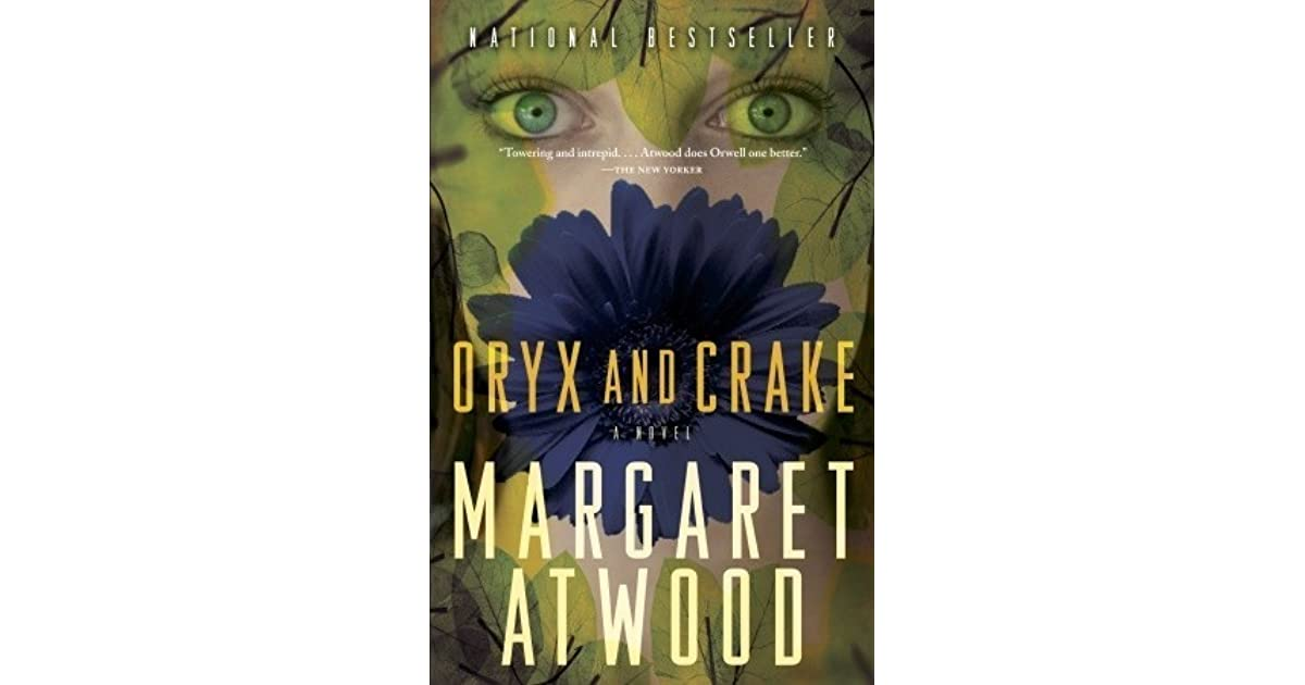 Oryx And Crake (MaddAddam Trilogy, #1) By Margaret Atwood