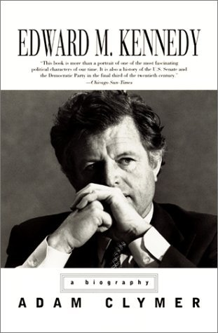 Edward M. Kennedy: A Biography