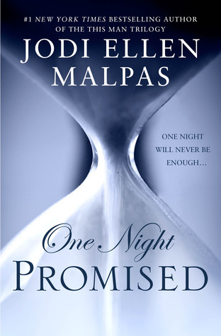 Jodi Ellen Malpas - One Night 1 - One Night Promised