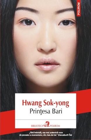 Prințesa Bari by Hwang Sok-yong