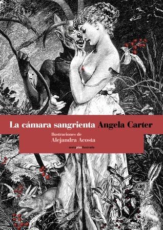 La cámara sangrienta by Angela Carter