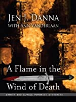 A Flame in the Wind of Death (Five Star Mystery Series)