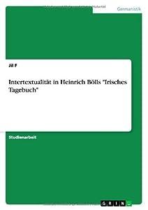"""Intertextualität in Heinrich Bölls """"Irisches Tagebuch"""""""