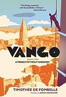 Vango 2 A Prince Without A Kingdom
