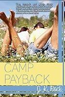 Camp Payback (Camp Boyfriend #2)