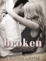 Broken (Redemption, #1)
