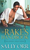 The Rake's Handbook: Including Field Guide (The Rake's Handbook, #1)