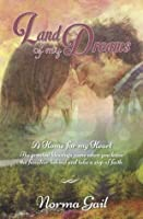 Land of My Dreams: A Home for Her Heart
