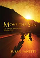 Move the Sun (Signal Bend, #1)