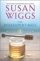 The Beekeeper's Ball (Bella Vista Chronicles, #2)