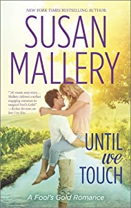 Until We Touch (Fool's Gold, #15)
