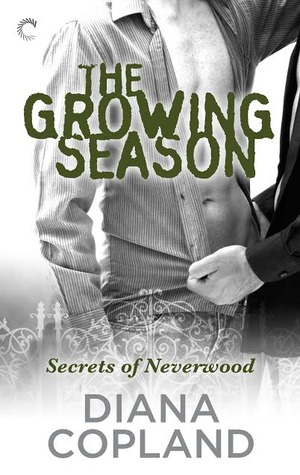 The Growing Season (Secrets of Neverwood, #2)