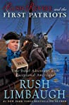 Rush Revere and the First Patriots (Adventures with Rush Revere, #2)