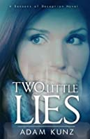 Two Little Lies (Seasons of Deception, #2)