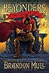 Brandon Mull's Beyonders Trilogy by Brandon Mull