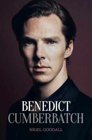 Benedict Cumberbatch: The Biography