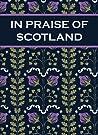 In Praise of Scotland by Paul Harper