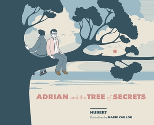 Adrian and the Tree of Secrets by Hubert