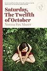 Saturday, The Twelfth Of October by Norma Fox Mazer