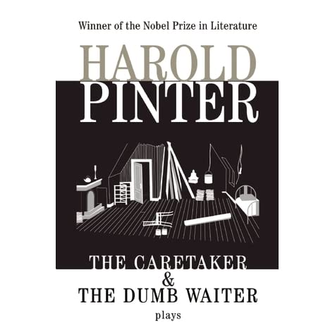 a discussion on the theme of elimination in the dumb waiter by harold pinter Interpretation of the subtext of harold pinter's (1957), the birthday party (1958), the dumb waiter (1959 the theme of alienation is illustrated.