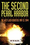 The Second Pearl Harbor: The West Loch Disaster, May 21, 1944