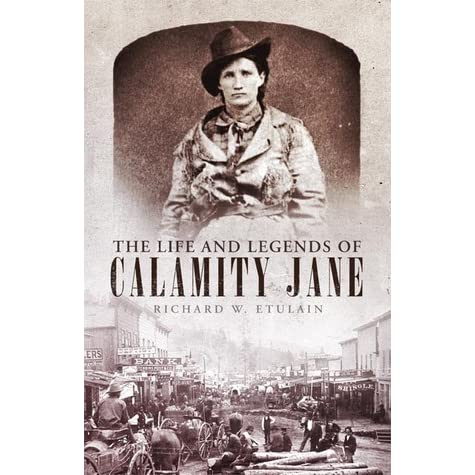 The Real Story of Calamity Jane