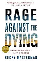 Rage Against the Dying (Brigid Quinn, #1)