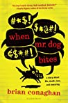 When Mr. Dog Bites by Brian Conaghan