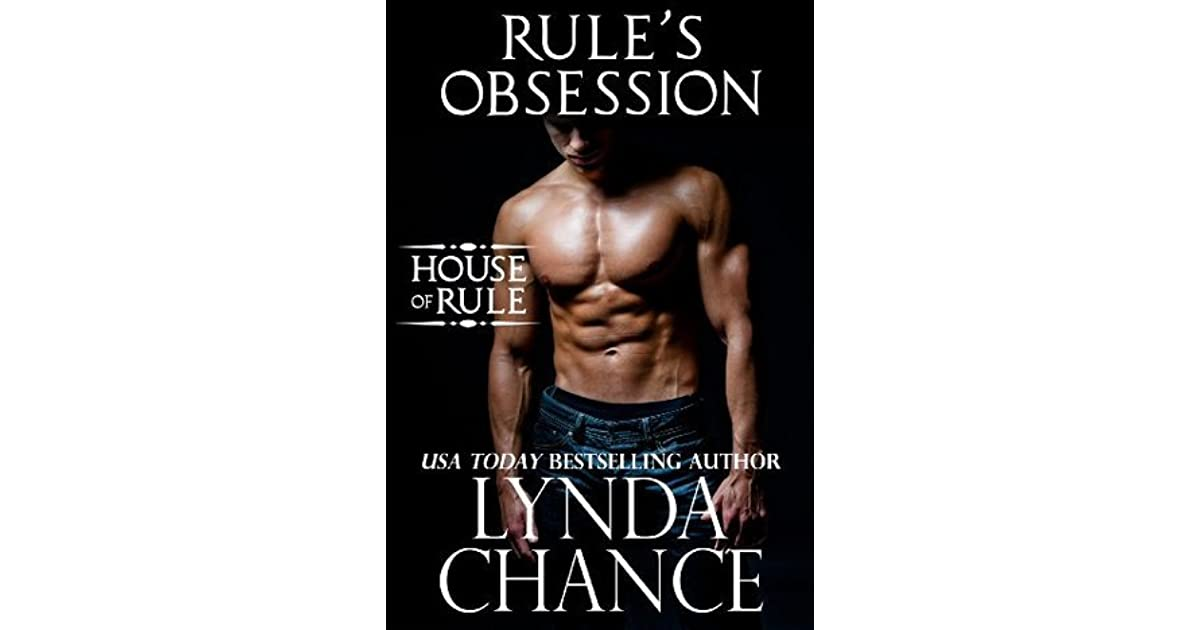 Rule's Obsession (The House of Rule, #1) by Lynda Chance
