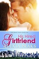 His Hired Girlfriend (Kiwi Bride #1)
